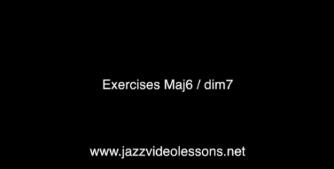 Exercises Maj6 dim7